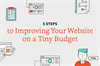 5 Steps to Improving Your Website on a Tiny Budget