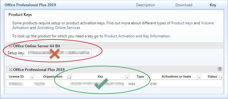 Na tabela sob o nome do produto, encontre a chave do seu produto na coluna intitulada Chave. Na coluna Tipo para esta chave, deve estar escrito MAK, não KMS.