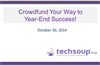 Crowdfund Your Way to Year-End Success