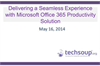 Delivering a Seamless Experience with Microsoft Office 365 Productivity Solution