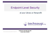 Endpoint-Level Security at Your Library or Nonprofit
