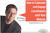How to Captivate and Engage Constituents with Your Website