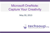 Microsoft OneNote: Capture Your Creativity
