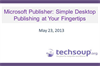 Microsoft Publisher: Desktop Publishing at Your Fingertips