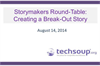 Storymakers Round-Table: Creating a Break-Out Story
